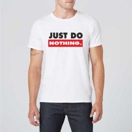 Just Do Nothing marškinėliai